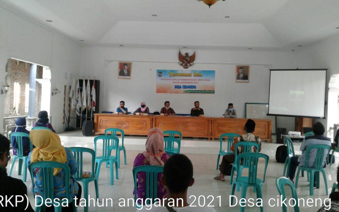MUSYAWARAH DESA TENTANG RENCANA KERJA PEMERINTAHAN (RKP) DESA TAHUN ANGGARAN 2021